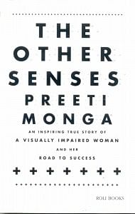 Book Cover: The Other Senses By Preeti Monga; Published by Roil Books