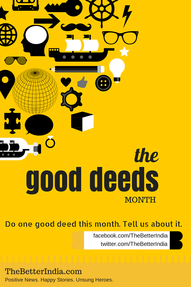 The Good Deeds Month is here! Make Positive News Yourself