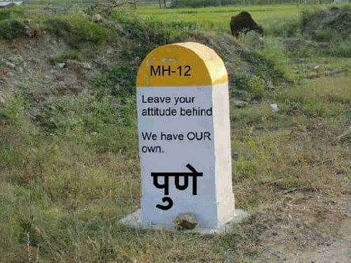 A milestone in Pune, appropriately reflecting the city's famous attitude