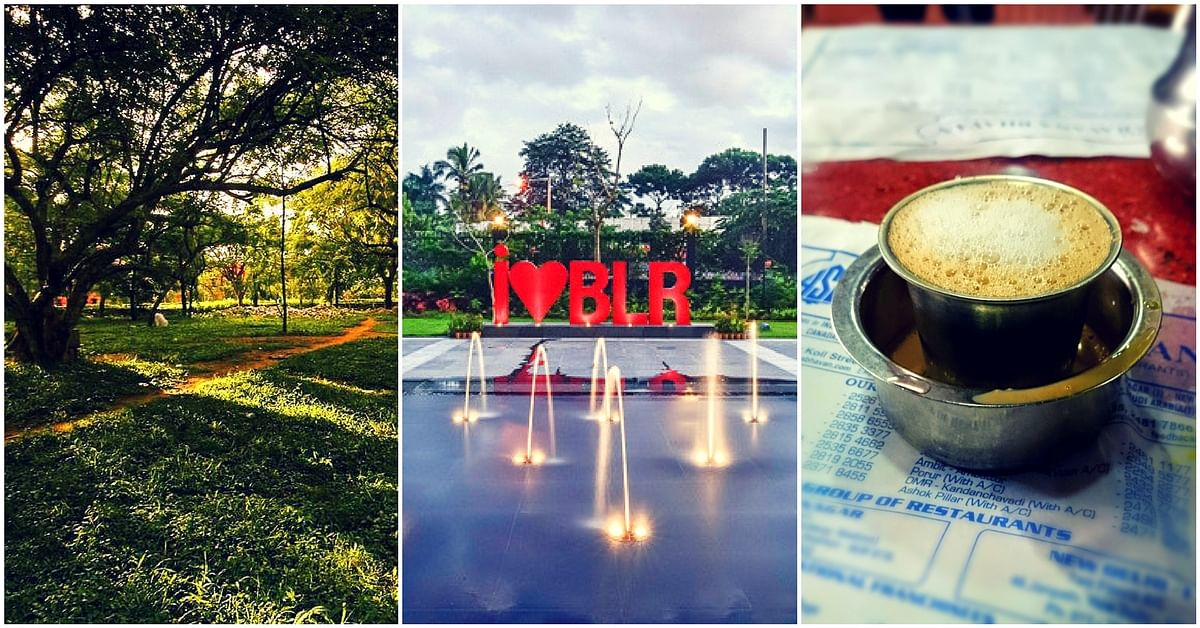 17 Reasons Why Namma Bengaluru Is Just Awesome