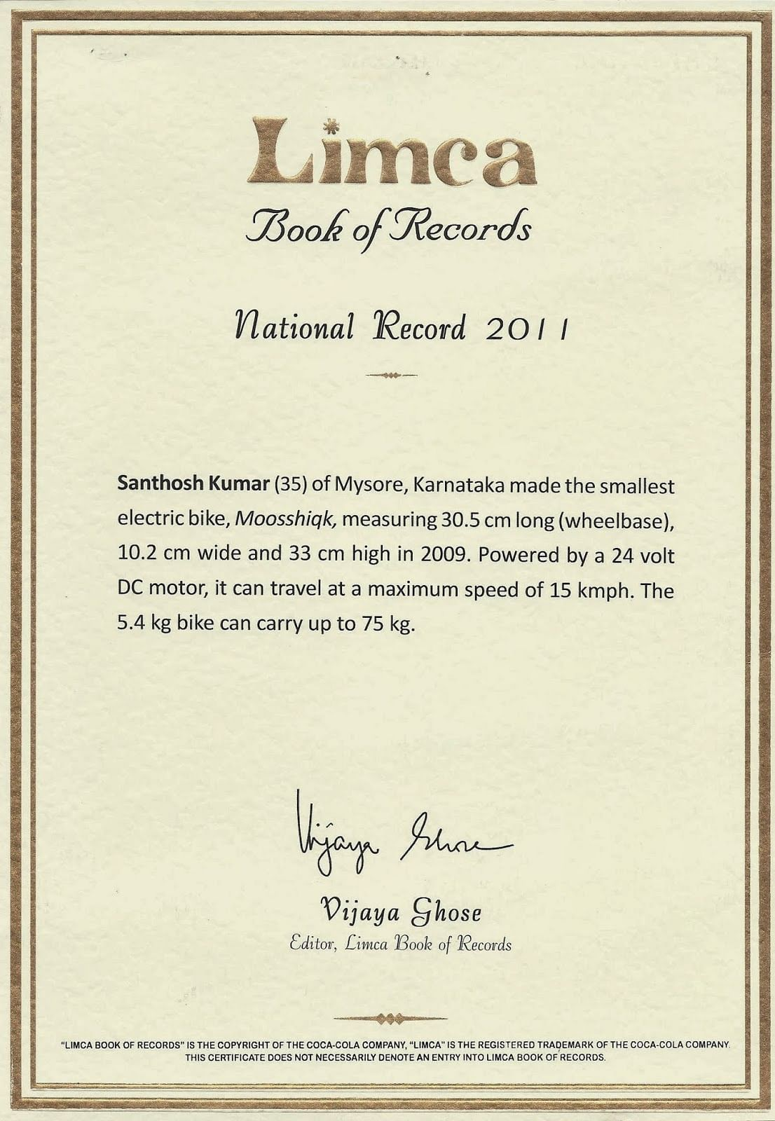 Santhosh has his name in Limca Book of Records for his small E-bike Moosshiqk.