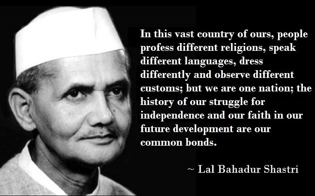 Five Quotes By Lal Bahadur Shastri That We Absolutely Love
