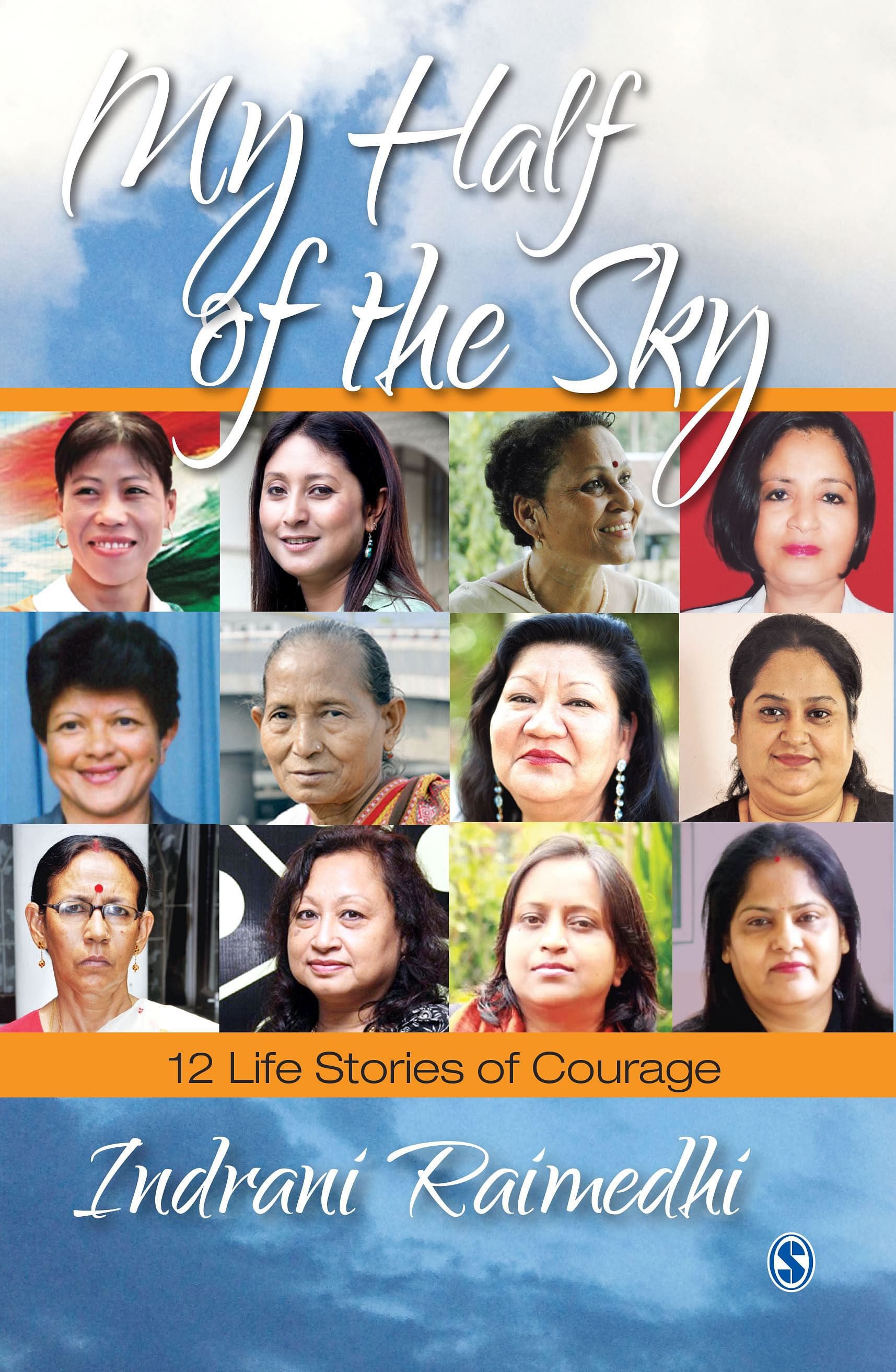 Book Cover: 'My Half Of The Sky' by Indrani Raimedhi; Published by Sage Publications; Pp: 165; Price: Rs 495/Hardcover. (Courtesy: Sage Publications)