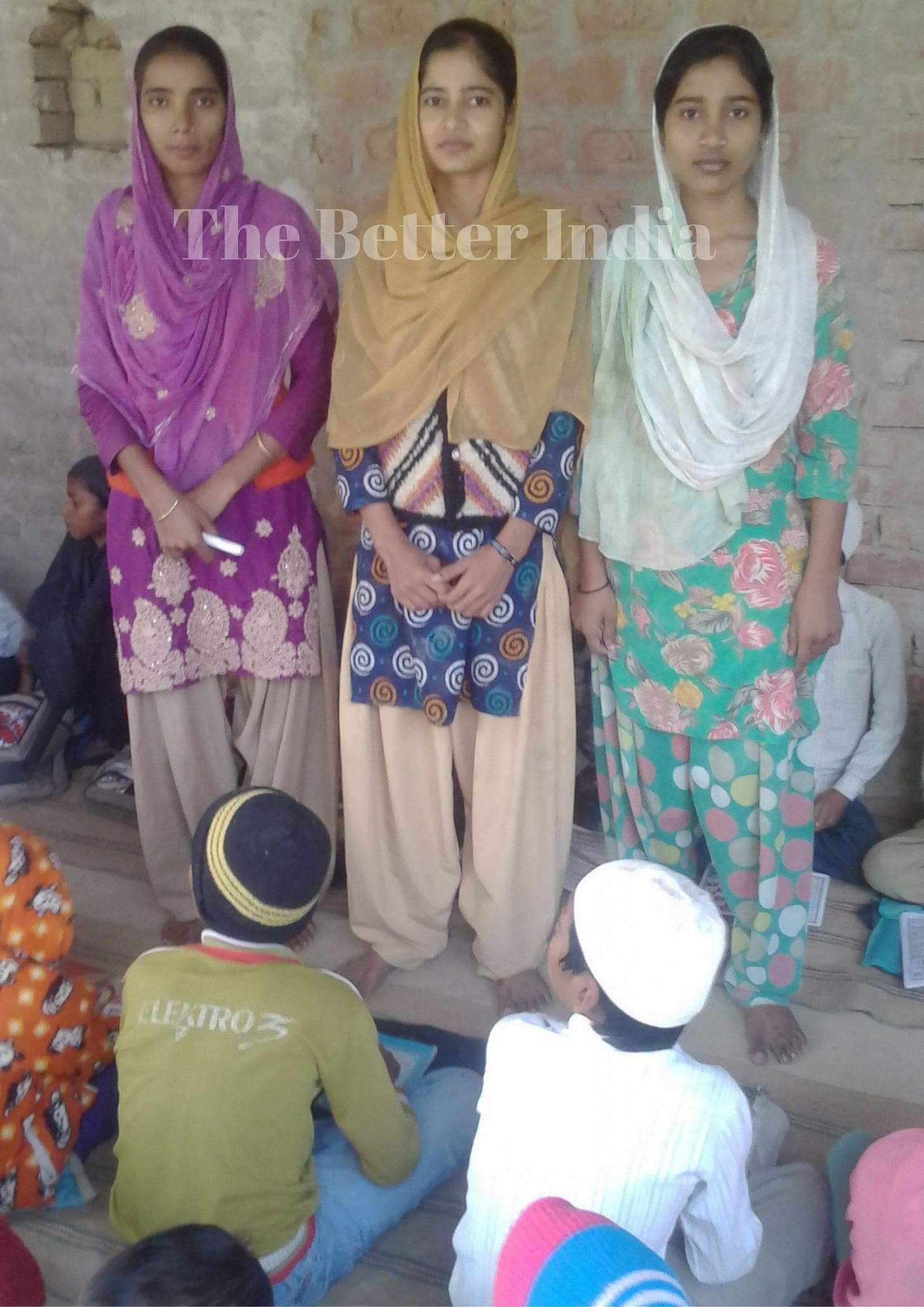 Tabassum, Tarannum and Rubina changed the education scenario of their village.