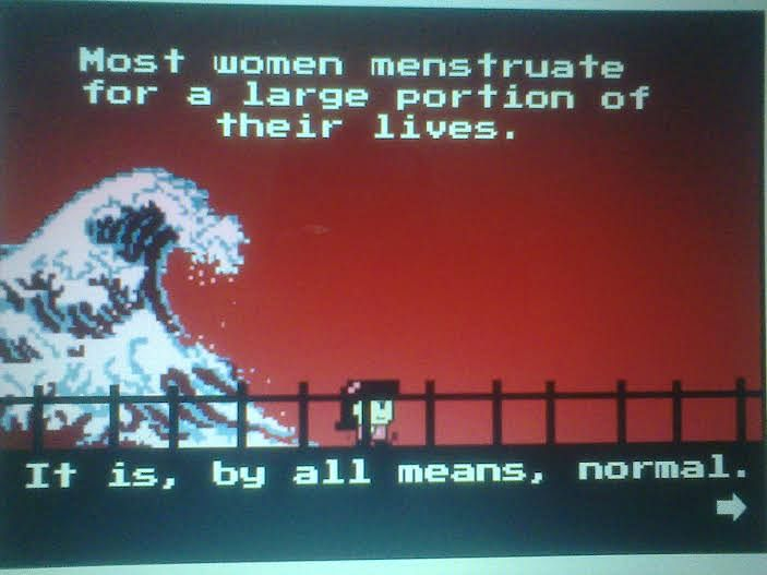 Menstruation = Normal.