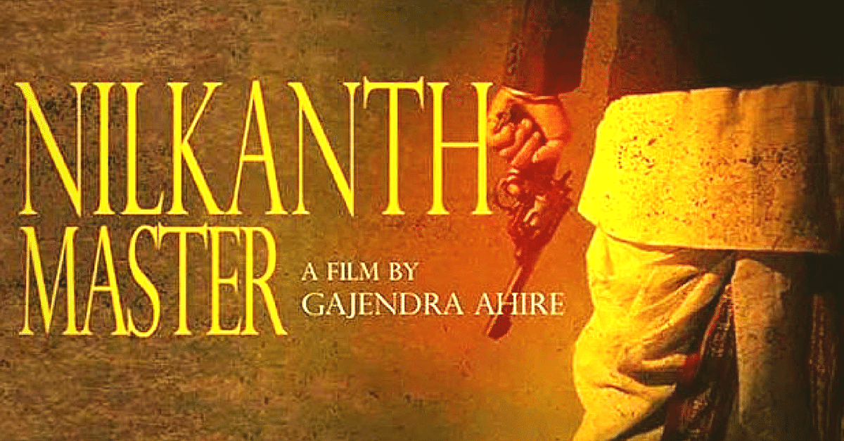 Go Back in Time to Pre-Independence India with Marathi Movie 'Nilkanth Master'