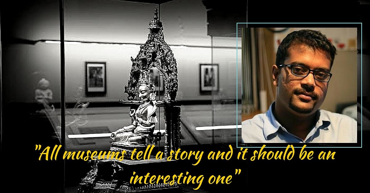 How One Man Is Making Indian Museums Fun, Interactive and Inclusive!