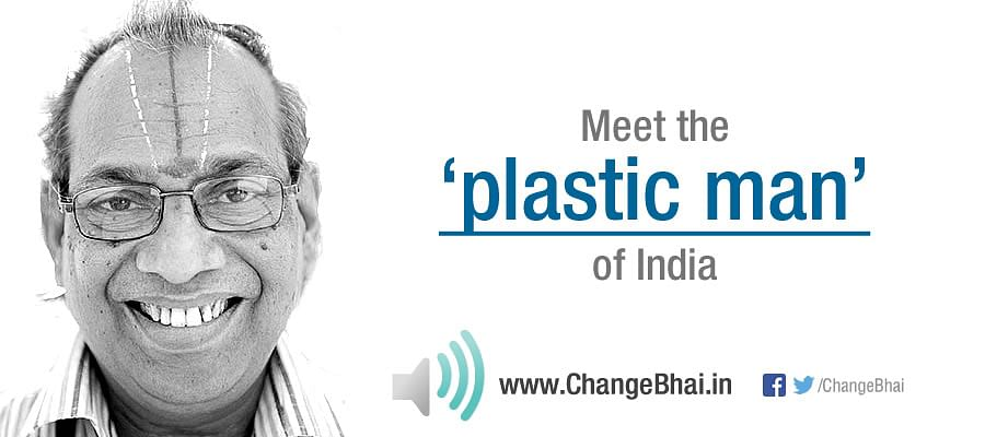 Meet the Plastic Man of India
