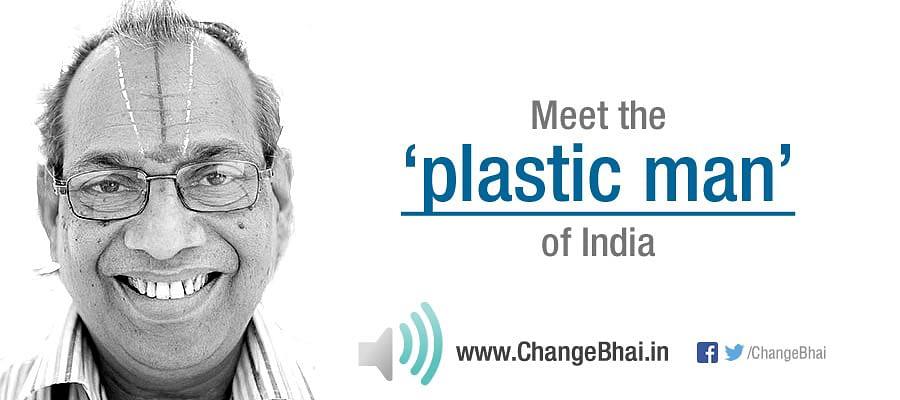 Meet the Plastic Man of India
