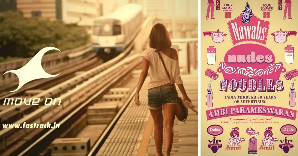 MY VIEW: Tracing the Evolution of a Woman's Role in India Through Its Ads