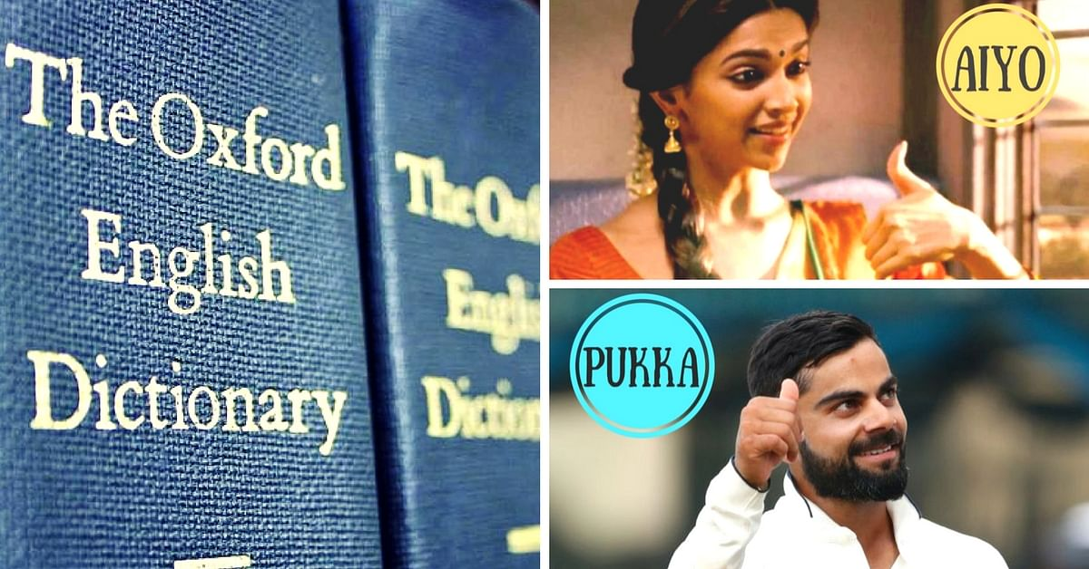 Aiyo'! These 12 Indian Words Are Now a Part of the Oxford Dictionary?