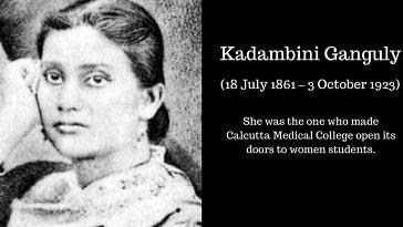 Kadambini Ganguly - first woman graduate - first doctor