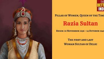 Razia Sultan - First- last Female Ruler- Delhi