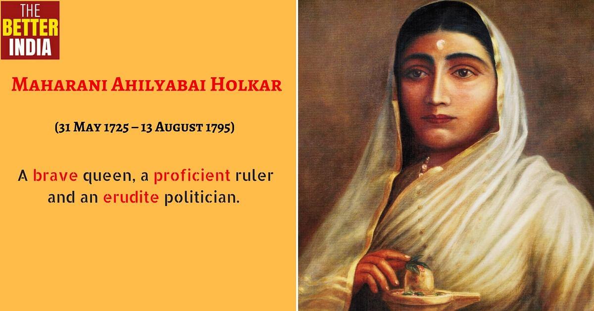 The Untold Story of the Brave Maratha Warrior Queen Ahilyabai Holkar!