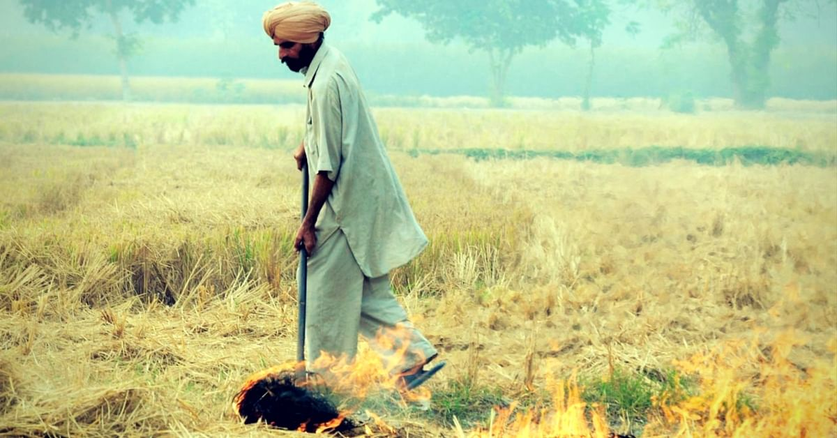 Centre Has a Rs 100 Crore Project to Tackle Crop Burning, but We Need More Than Money