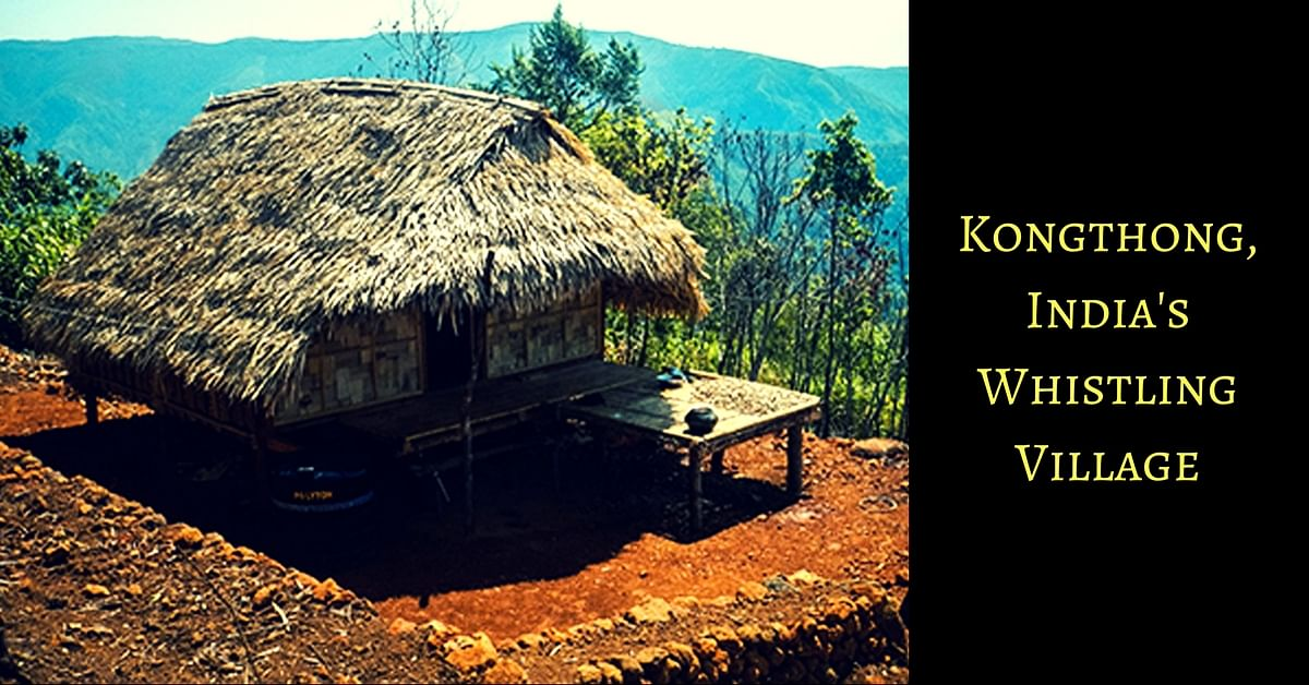 In The Whistling Village of Meghalaya, Every Child Has a 'Unique Lullaby ID'!