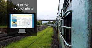AI To Man IRCTC Chatbots
