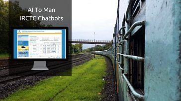 AI To Man IRCTC Chatbots