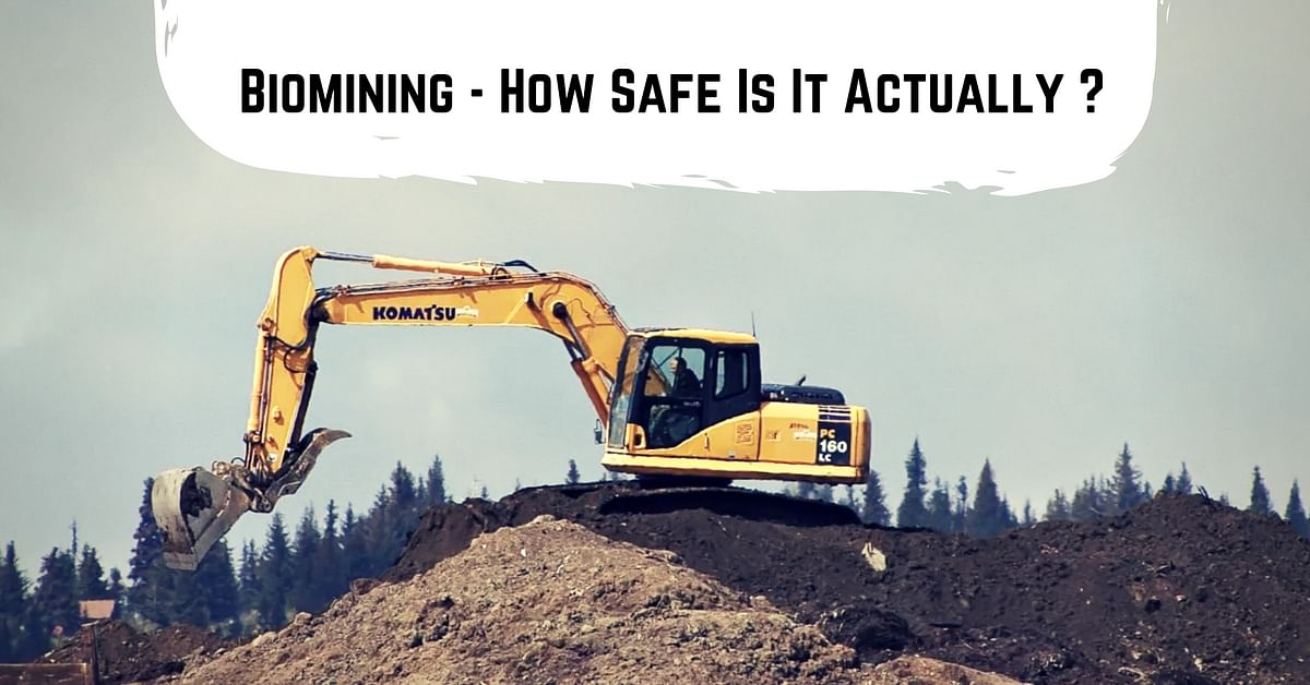 Biomining - How Safe Is It Actually ?