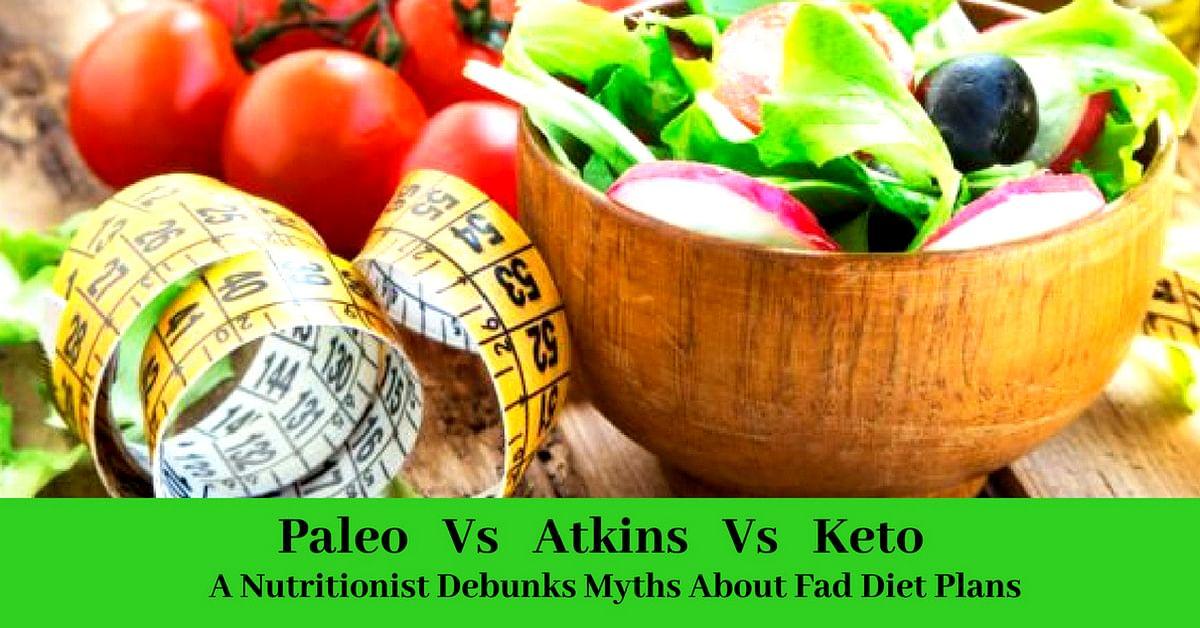 Keto, Paleo, & Atkins: A Nutritionist Debunks Myths About Fad Diet Plans!