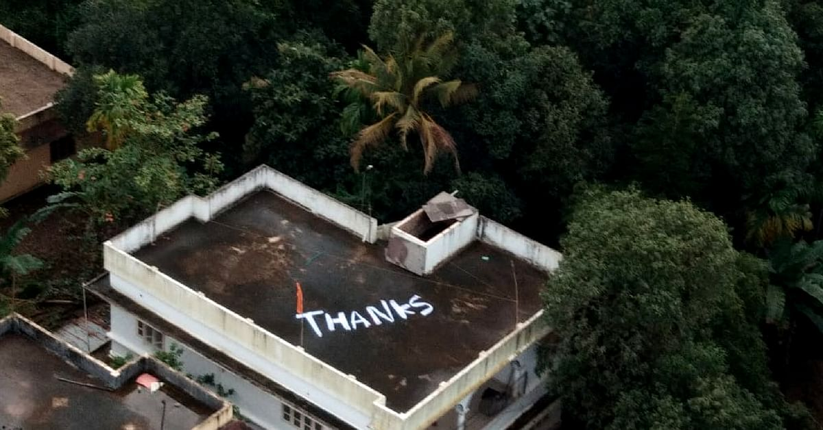 """Saved thanks to Naval Commander Vijay Varma, the woman left a 'Thank You' note on her terrace in Kerala. Image Credit: <a href=""""https://twitter.com/indiannavy/status/1031395674330411008/photo/1?ref_src=twsrc%5Etfw%7Ctwcamp%5Etweetembed%7Ctwterm%5E1031395674330411008&ref_url=https%3A%2F%2Fwww.thequint.com%2Fnews%2Findia%2Fnavy-greeted-with-thanks-note-on-kochi-rooftop-for-kerala-rescue"""">Spokesperson Navy</a>"""