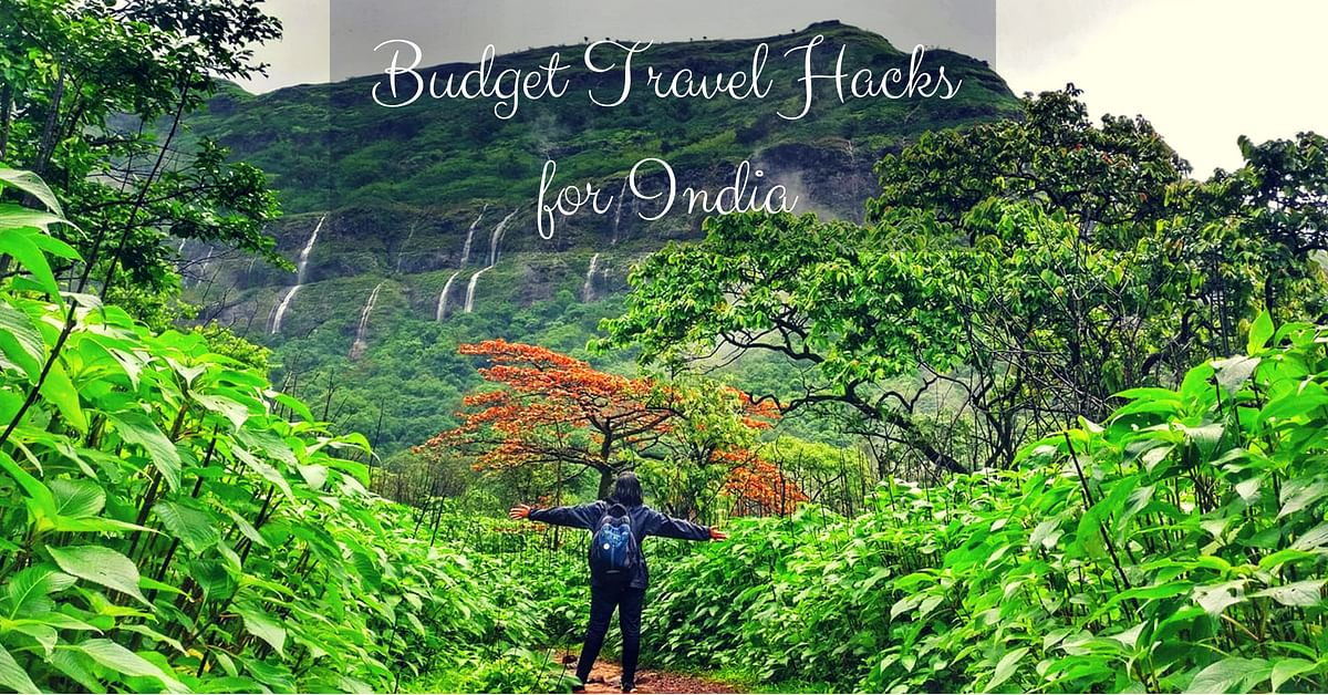 Love Travelling But Have a Low Budget? Here Are 10 Smart Hacks To Save Your Money!
