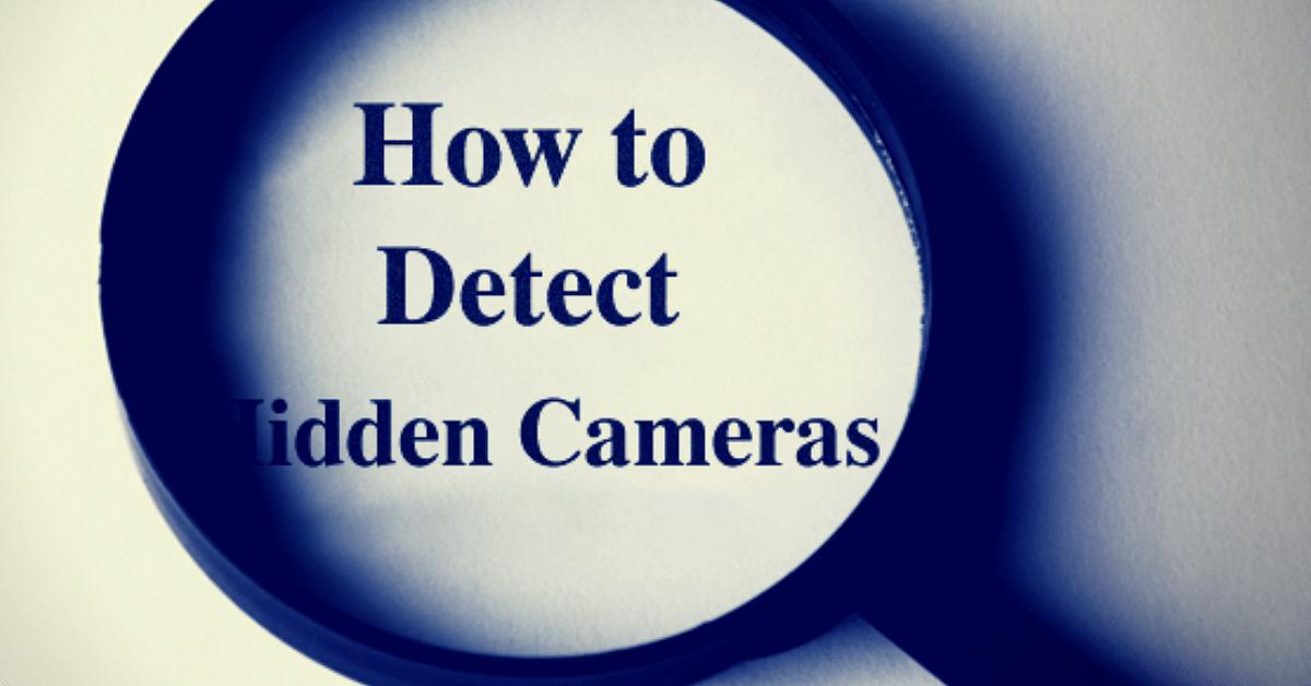 Hidden Cam Found in Chennai Hostel: 4 Checks That Will Help You Detect One