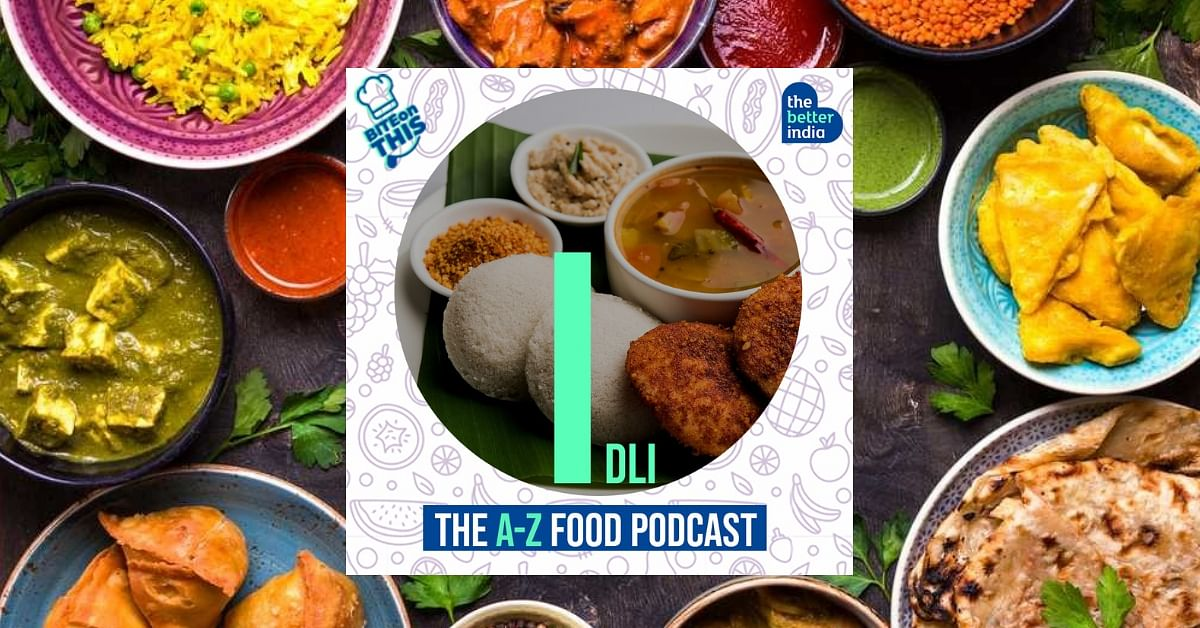 'Bite On This' Episode 9: Chennai's Favourite Breakfast is India's Healthiest!