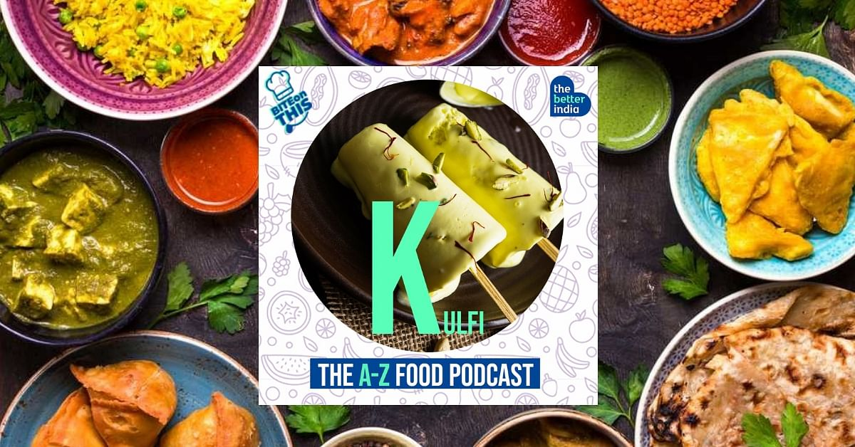 'Bite On This' Episode 11: Skip that Ice-Cream, Have a Kulfi Instead