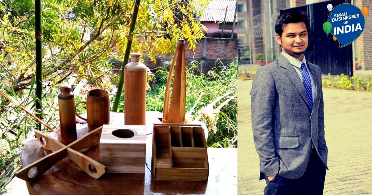 For This Assam Entrepreneur, Bamboo Is No Less Than Green Gold. Here's Why