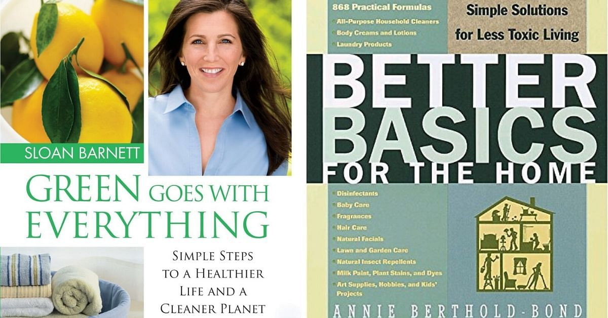 Get Inspired! 5 Must-Read Books To Create a Non-Toxic, Sustainable Home